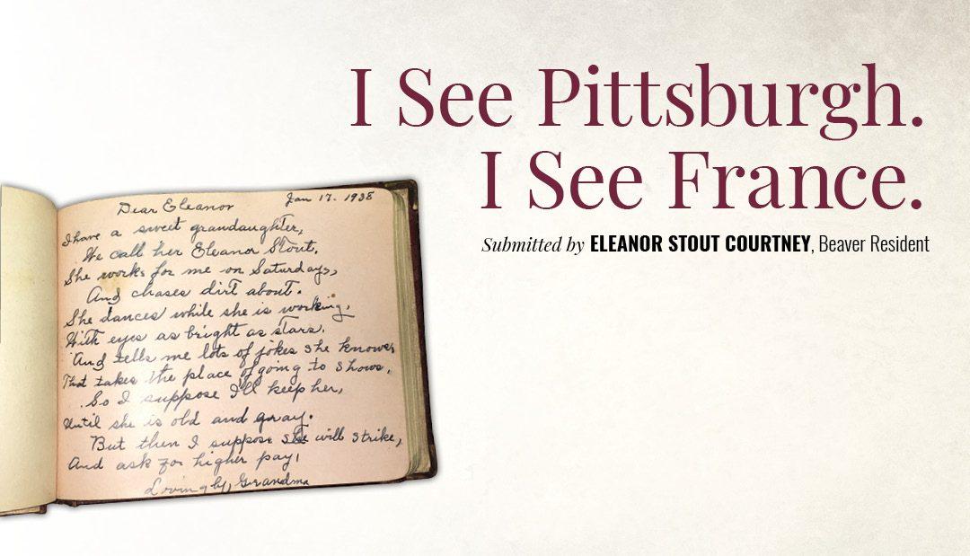 I See Pittsburgh. I See France.