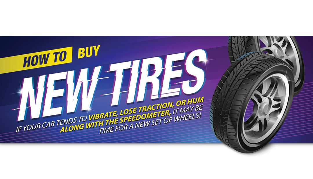 How to Buy New Tires