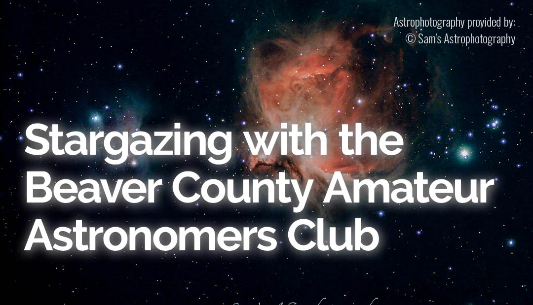 Stargazing with the Beaver County Amateur Astronomers Club