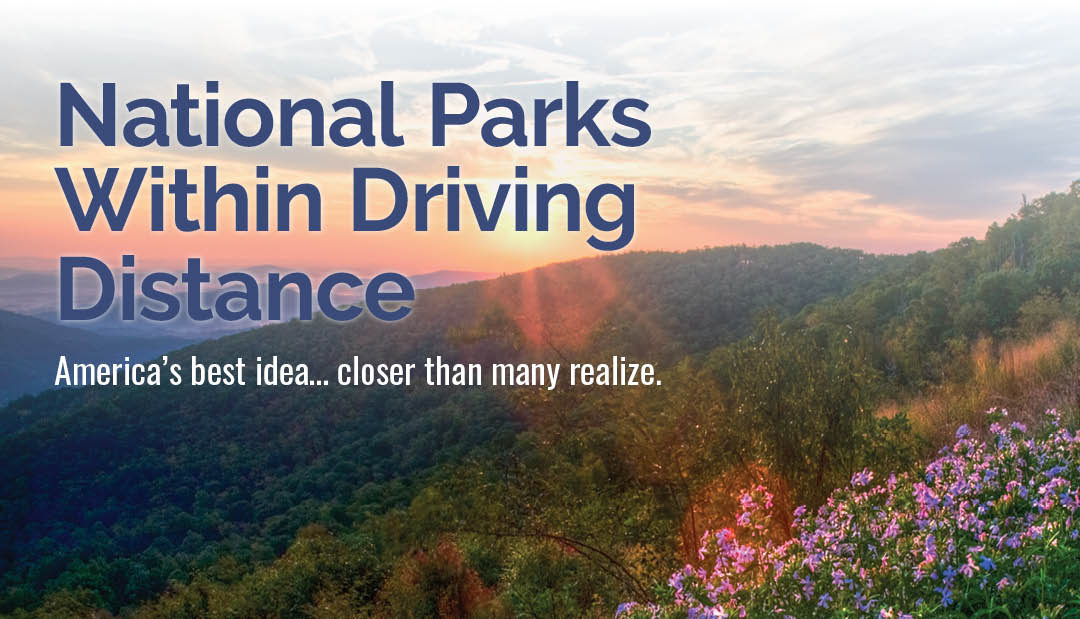 National Parks Within Driving Distance
