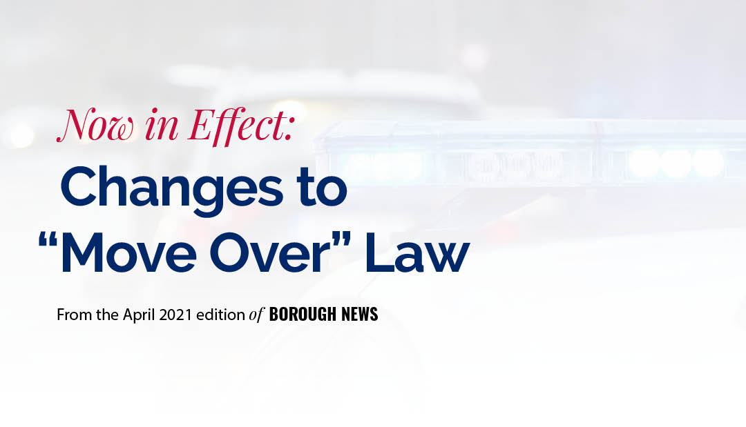 """Now in Effect: Changes to """"Move Over"""" Law"""