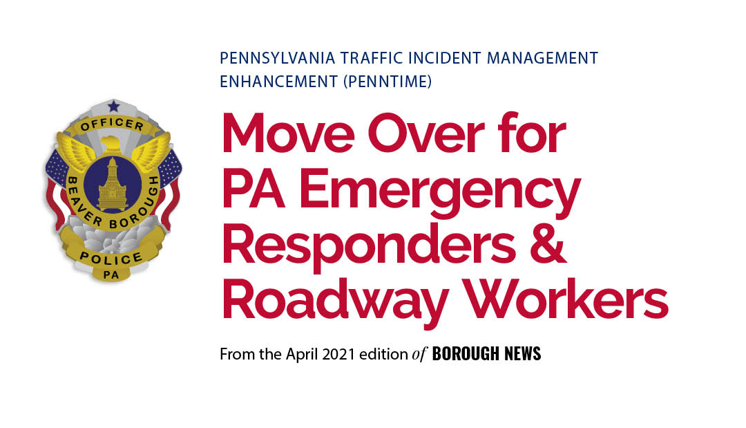 Move Over for Pennsylvania Emergency Responders and Roadway Workers