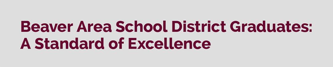 Beaver Area School District Graduates: A Standard of Excellence