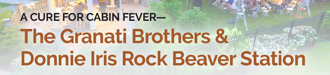 The Granati Brothers &  Donnie Iris Rock Beaver Station